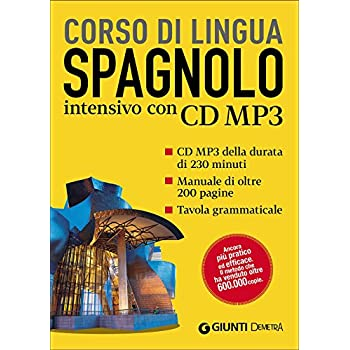 Spagnolo. Corso Intensivo. Con Cd Audio Formato Mp3