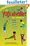 The Yoga Adventure for Children: Play...