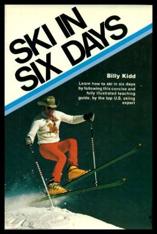 Ski in Six Days por Billy Kidd