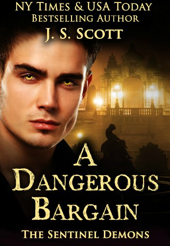 A Dangerous Bargain (The Sentinel Demons Book 1) (English Edition)
