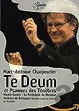 Marc-Antoine Charpentier: Te Deum et Psaume des Ténèbres [Import italien]
