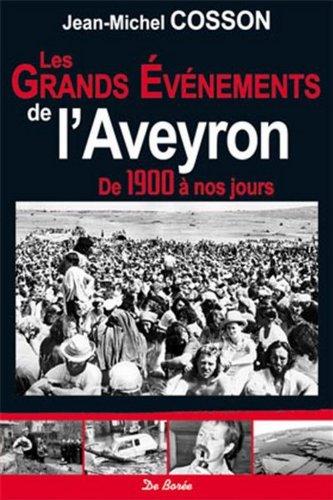 Les grands vnements de l'Aveyron