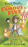 Five Go Off in a Caravan: 5 (The Famous Five Series)