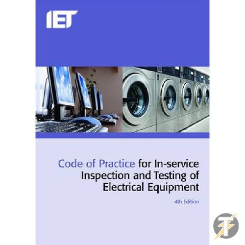 iet-4th-edition-code-of-practice-for-pat-testing-in-service-inspection-and-testing-of-electrical-equ