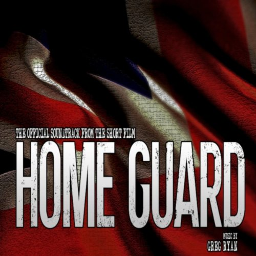 Home Guard (Original Soundtrack) (Home Guard)