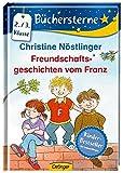Freundschaftsgeschichten vom Franz (Büchersterne)