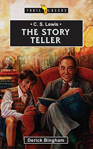 C.S. Lewis: The Story Teller (Trail Blazers)