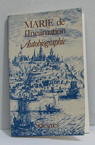 Autobiographie : Marie de l'Incarnation
