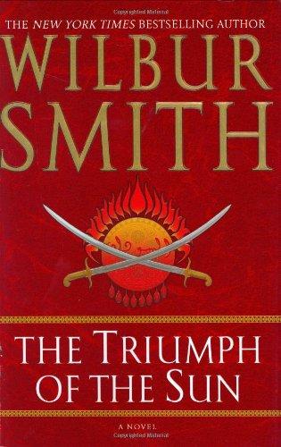 The Triumph of the Sun par Wilbur Smith