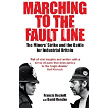 [Marching to the Fault Line] [by: Francis Beckett]