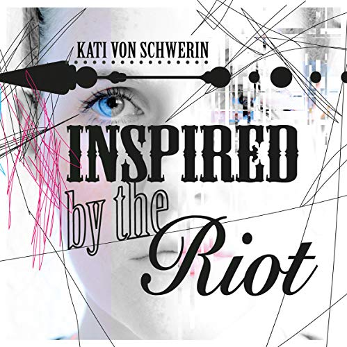 Inspired By The Riot