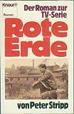 Rote Erde. Der Roman zur TV- Serie.