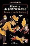 """Afficher """"Histoire du polar jeunesse"""""""
