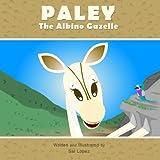 Paley The Albino Gazelle by Sal Lopez (2015-12-09)
