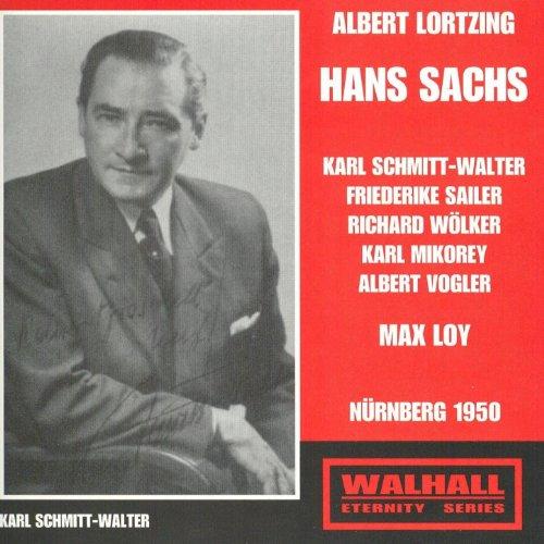 Hans Sachs: Verlassen Mich? O Scherze Doch So Grausam Nicht!