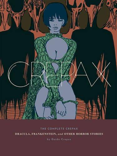Crepax HC Dracula Frankenstein Horror (Complete Crepax)