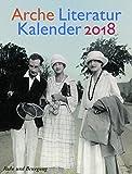Arche Literatur Kalender 2018: Thema: Ruhe und Bewegung - Unbekannt