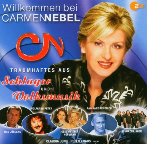 Willkommen bei Carmen Nebel - Traumhaftes aus Schlager und Volksmusik