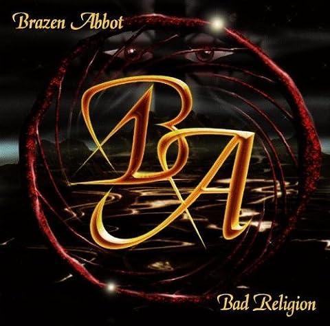 Bad Religion by Brazen Abbot (2000-07-04)