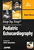 Step By Step Pediatric Echocardiography with DVD-ROM