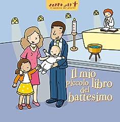 Idea Regalo - Il mio piccolo libro del battesimo