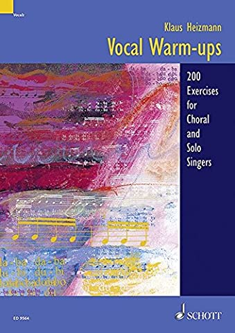 Vocal Warm-ups: 200 Exercises for Choral and Solo Singers