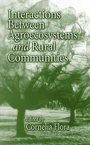 [(Interactions between Agroecosystems and Rural Communities )] [Author: Cornelia Butler Flora] [Feb-2001]