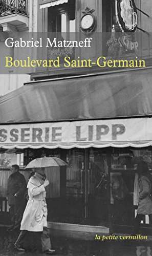 Boulevard Saint-Germain par Gabriel Matzneff