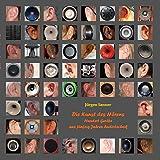 Die Kunst des Hörens: Hundert Geräte aus fünfzig Jahren Audiotechnik