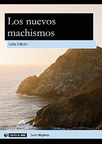 Los nuevos machismos (Aresta - Dones) por Lídia Falcón O'Neill
