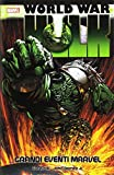 World War Hulk  - Grandi Eventi Marvel - Seconda Ristampa