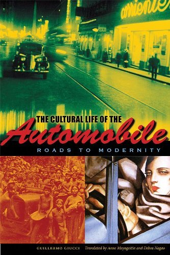 Descargar libros gratis para ipad ibooks The Cultural Life of the Automobile: Roads to Modernity (LLILAS Translations from Latin America Series) PDF B007Q3U6U8