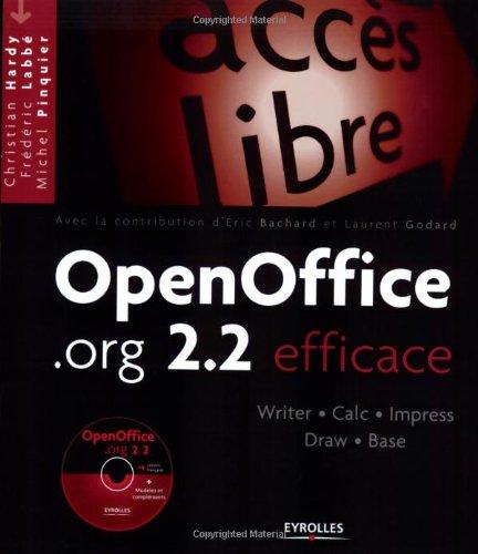OpenOffice.org 2.2 : Efficace (1Cédérom) par Sophie Gautier, Christian Hardy, Frédéric Labbé, Michel Pinquier