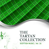 The Tartan Collection: Scottish Music - Vol. 16