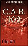 C.A.B. 102 - file #1