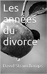 Les années du divorce