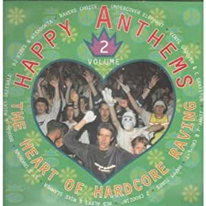 Various - Happy Anthems Vol. 1 - The Heart Of Hardcore Raving