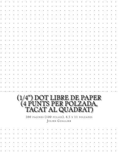 (1/4) Dot Libre de Paper (4 punts per polzada, tacat al quadrat): 200 pagines (100 fulles), 8,5 x 11 polzades