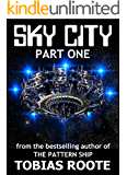 SKY CITY: PART 1 (The Pattern Universe)