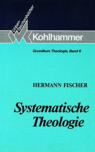 Grundkurs Theologie: Systematische Theologie: Konzeptionen und Probleme im 20. Jahrhundert (Urban-Taschenbücher, Band 426)