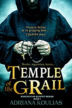 TEMPLE OF THE GRAIL (Rosicrucian Quartet Book 1) (English Edition) von [Koulias, Adriana]
