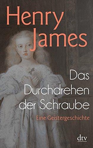 Buchseite und Rezensionen zu 'Das Durchdrehen der Schraube: Eine Geistergeschichte' von Henry James