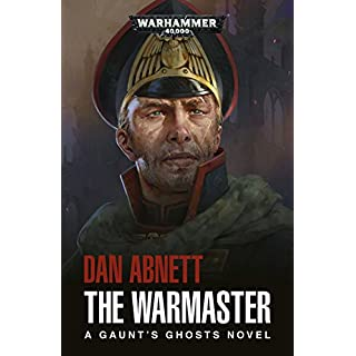 The Warmaster (Gaunts Ghosts Book 14) (English Edition)