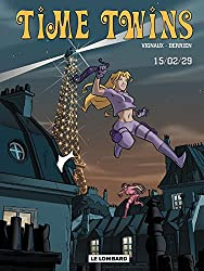 Time Twins - Tome 1 - 15.02.29