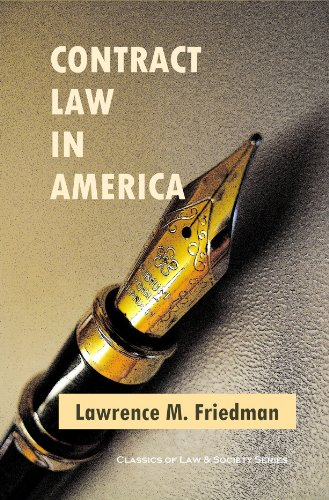 Contract Law in America: A Social and Economic Case Study (Classics of Law & Society) (English Edition)