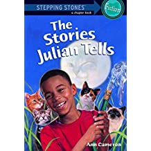 [The Stories Julian Tells] (By: Ann Cameron) [published: July, 1998]