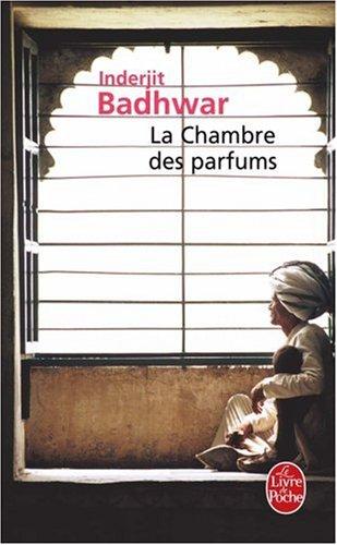 La Chambre des parfums par Inderjit Badhwar