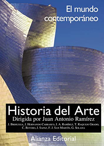 Historia del arte. 4. El mundo contemporáneo (Libros Singulares (Ls))