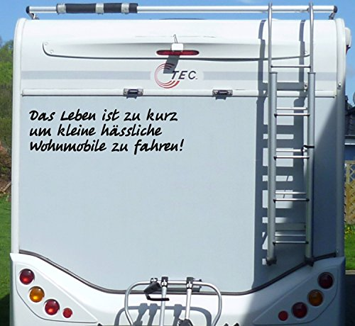 Aufkleber Das Leben ist zu kurz Hässliches Wohnmobil Wohnwagen Camping Caravan - 100 cm / Schwarz