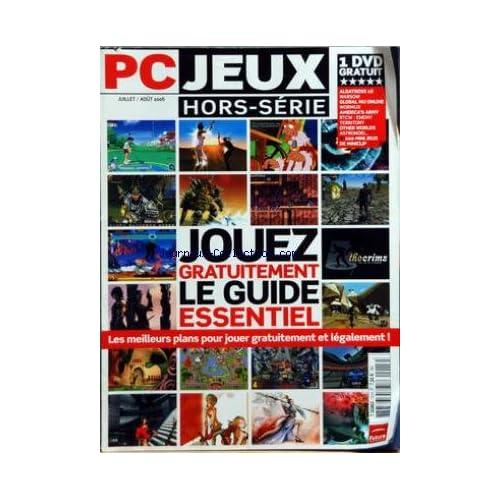 PC JEUX du 01/07/2006 - JOUEZ GRATUITEMENT - LE GUIDE ESSENTIEL